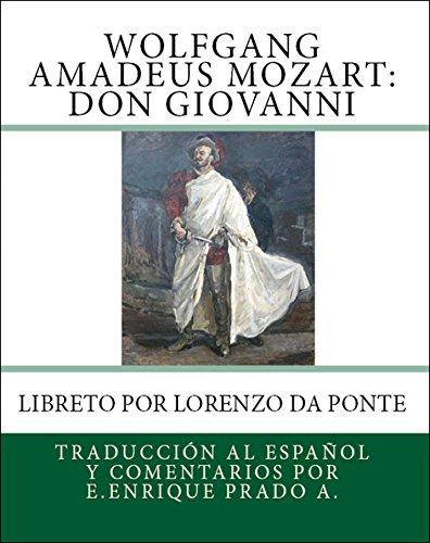 Descargar Libro Wolfgang Amadeus Mozart: Don Giovanni: Libreto Por Lorenzo Da Ponte Enrique Prado A.
