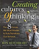 Creating Cultures of Thinking: The 8 Forces We Must