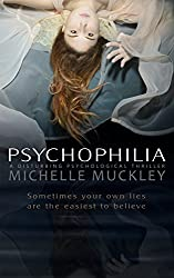 PSYCHOPHILIA: A NOVEL: A Disturbing Psychological Thriller (English Edition)