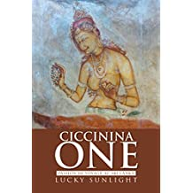 Ciccinina One: Passion De Voyage Au Sri Lanka (French Edition)
