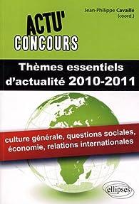 Thèmes essentiels d'actualité 2010-2011 par Jean-Philippe Cavaillé