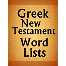 Greek New Testament Word Lists (Revised Edition)