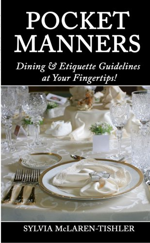 Pocket Manners: Dining & Etiquette Guidelines at Your Fingertips
