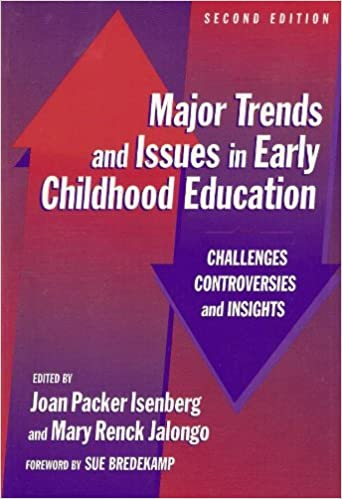Amazoncom Major Trends And Issues In Early Childhood Education