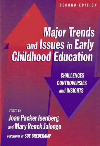 Major Trends and Issues in Early Childhood Education: Challenges, Controversies, and Insights (Early Childhood Education, 88) (Early Childhood Education Series)
