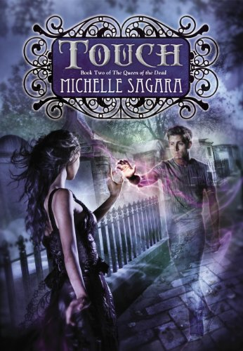 Touch: Queen of the Dead, Book Two (The Queen of the Dead 2) -