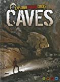 Caves, Anna Claybourne, 1410954285