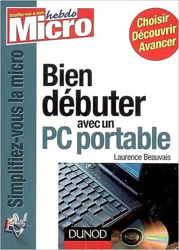 dd0a233b869958 Amazon.fr - Bien débuter avec un PC portable - Laurence Beauvais - Livres