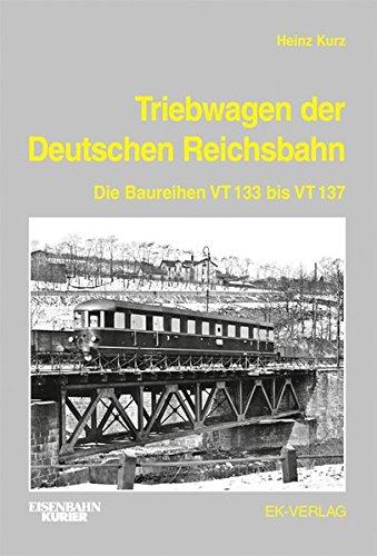 Triebwagen der Deutschen Reichsbahn: Die Baureihen VT 133 bis VT 137