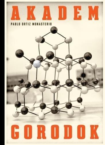 Pablo Ortiz Monasterio: Akademgorodok