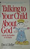 Talking to Your Child about God, David Heller, 0553282298