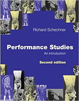 Book Performance Studies, An Introduction, Second Edition