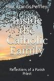 Inside the Catholic Family: Reflections of a Parish