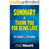 Summary of Thank You for Being Late: by Thomas L. Friedman