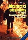 Meurtres et Convictions : Une enquête du Commissaire lyonnais Marc Dionisi par Sarzier