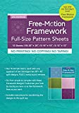 Free-Motion Framework Full Size Pattern Sheets