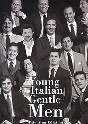 Young Italian GentleMen. Ediz. italiana e inglese