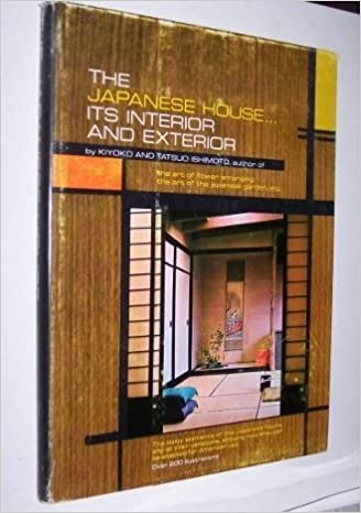 The Japanese House Its Interior And Exterior Tatsuo Ishimoto
