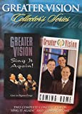 GREATER VISION: Sing It Again & Coming Home (Two Complete Concert Videos)
