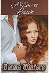 A Time to Leave (Great Lakes Romances) (Volume 10) Paperback