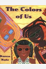 The Colors of Us Paperback