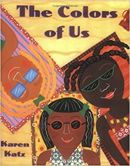 e153fd6bb12 The Colors of Us  Karen Katz  9780805071634  Amazon.com  Books