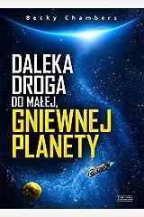 Daleka droga do malej, gniewnej planety Paperback