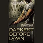 Darkest Before Dawn | Maya Banks