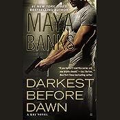 Darkest Before Dawn   Maya Banks