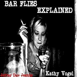 Bar Flies Explained Audiobook