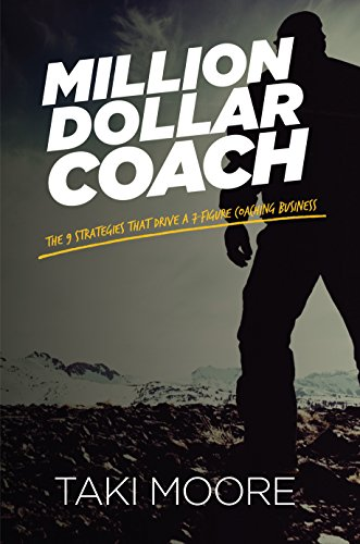 Amazon million dollar coach the 9 strategies that drive a 7 million dollar coach the 9 strategies that drive a 7 figure coaching business by fandeluxe Choice Image