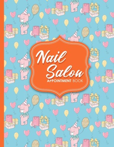 Download Nail Salon Appointment Book: 6 Columns Appointment At A Glance, Appointment Reminder, Daily Appointment Notebook, Cute Birthday Cover (Volume 40) pdf epub