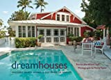 Dream Houses, Joie Wilson and Penny Taylor, 0813035732