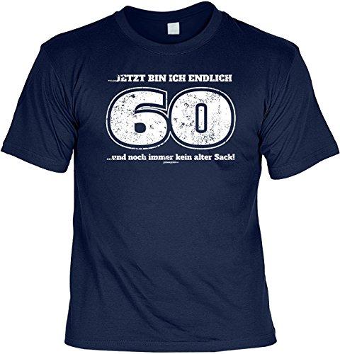 T-Shirt - Endlich 60 - Noch immer kein alter Sack -lustiges Sprüche Shirt als Geschenk für Geburtstagskinder mit Humor