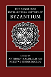 The Cambridge Intellectual History of Byzantium