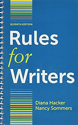 Rules for Writers 7th Edition By Diana Hacker with Sommers (Rules For Writers 7th)