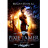 Pixie Tamer: A Short Story Prequel to Sanyare: The Last Descendant (The Sanyare Chronicles)