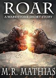 ROAR - A Wardstone Short: A Wardstone Short Story (The Wardstone Trilogy Book 0)