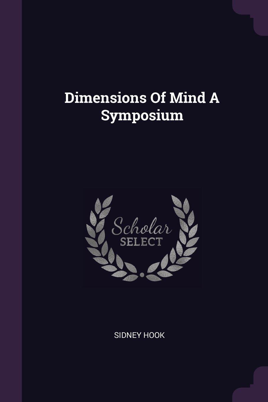 Dimensions Of Mind A Symposium PDF