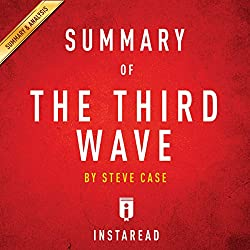Summary of The Third Wave by Steve Case