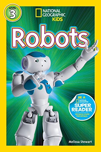 - National Geographic Readers: Robots