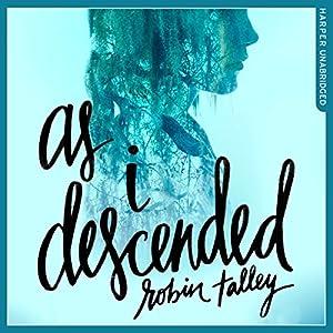 As I Descended Audiobook