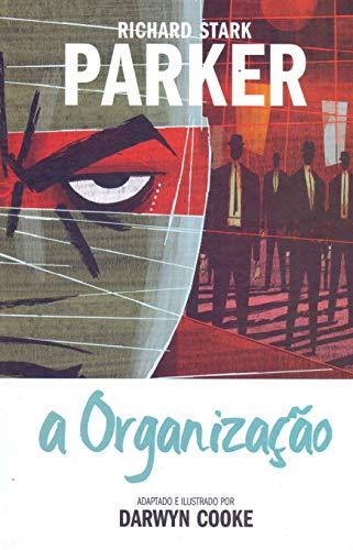 PARKER #2 - A ORGANIZACAO