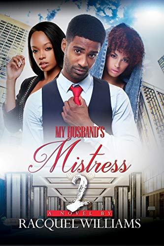 Book Cover: My Husband's Mistress 2: Renaissance Collection