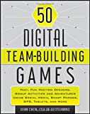50 Digital Team-Building Games, John Chen, 1118180933