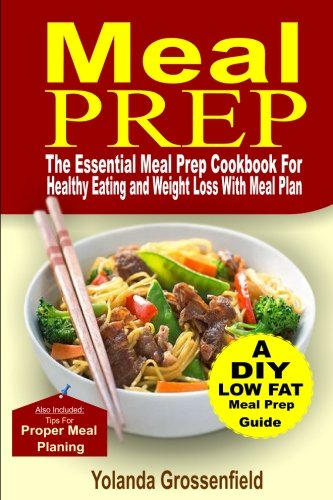 Meal Prep: The Essential Meal Prep Cookbook for Healthy Eating and Weight Loss with Meal - For Tailgating Essentials