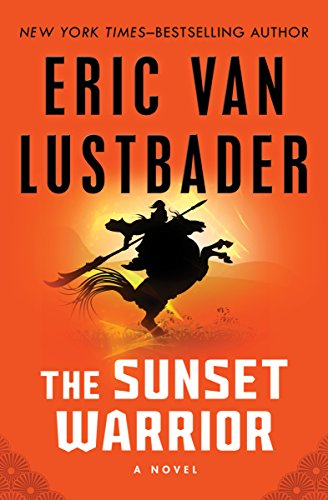 Amazon the sunset warrior the sunset warrior cycle book 1 the sunset warrior the sunset warrior cycle book 1 by lustbader eric fandeluxe Epub