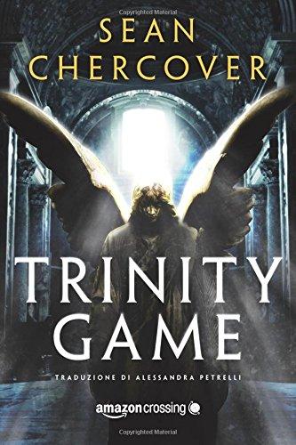 Trinity Game Copertina flessibile – 18 ott 2016 Sean Chercover Alessandra Petrelli AmazonCrossing 1503937933