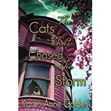 The Cats that Chased the Storm (The Cats that . . . Cozy Mystery Book 2)