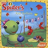 Ant-tuition (Miss Spider)